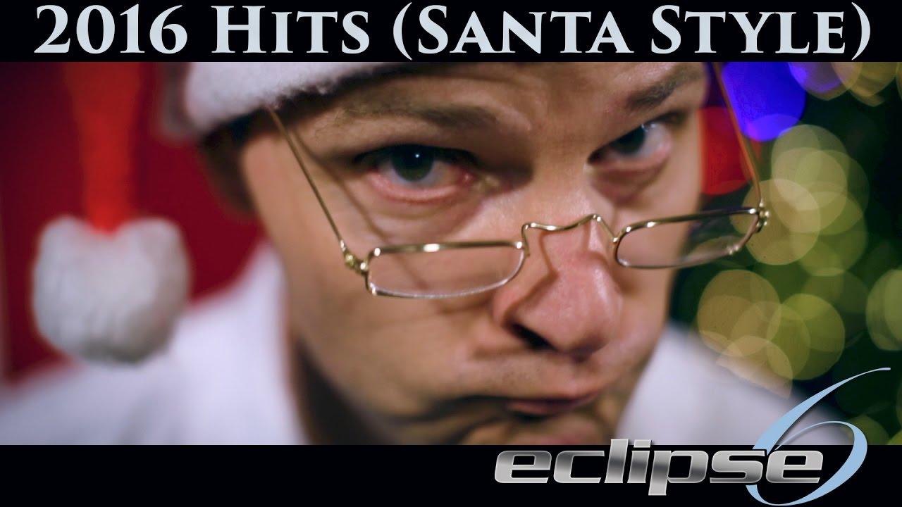 2016 Hits (Santa Style)