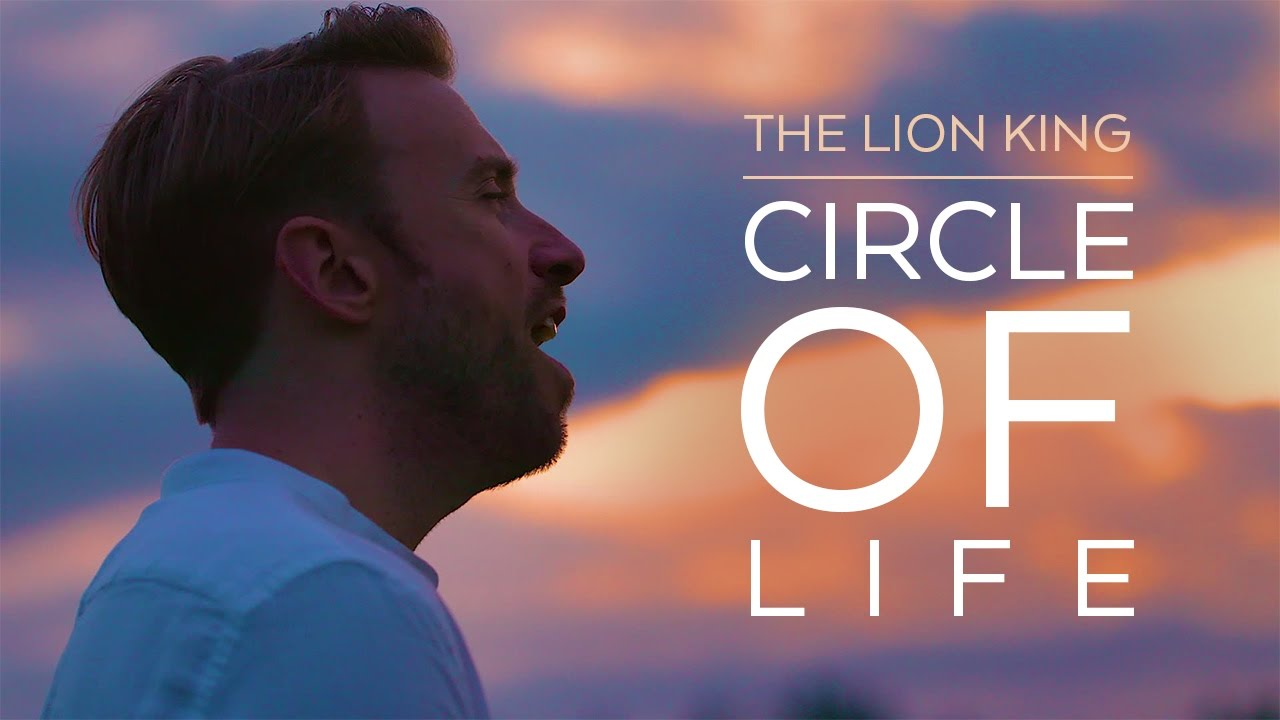 Circle of Life – The Lion King feat. Tony Glausi