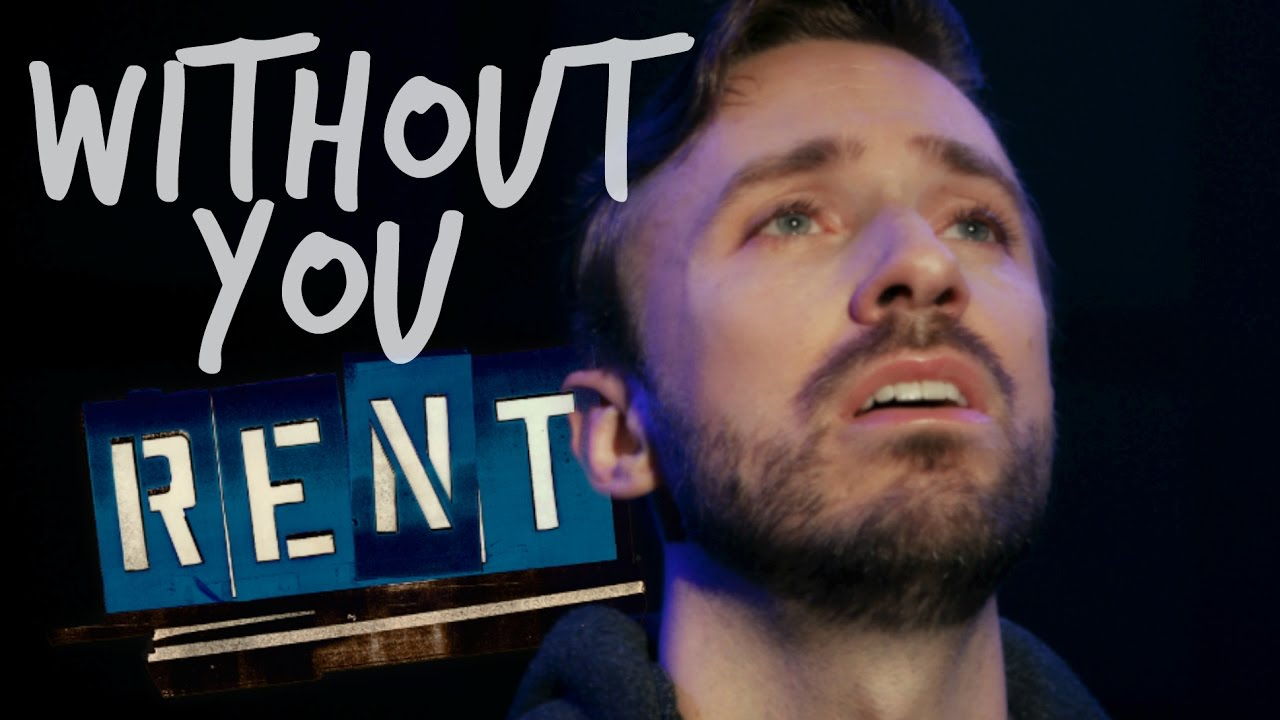 RENT – Without You