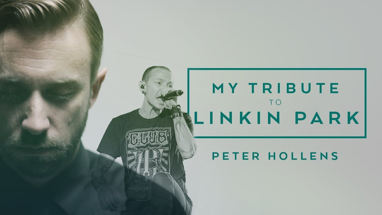 Tribute to Linkin Park and Chester Bennington