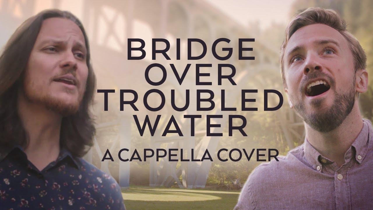 Bridge Over Troubled Water – Simon and Garfunkel feat. Tim Foust!