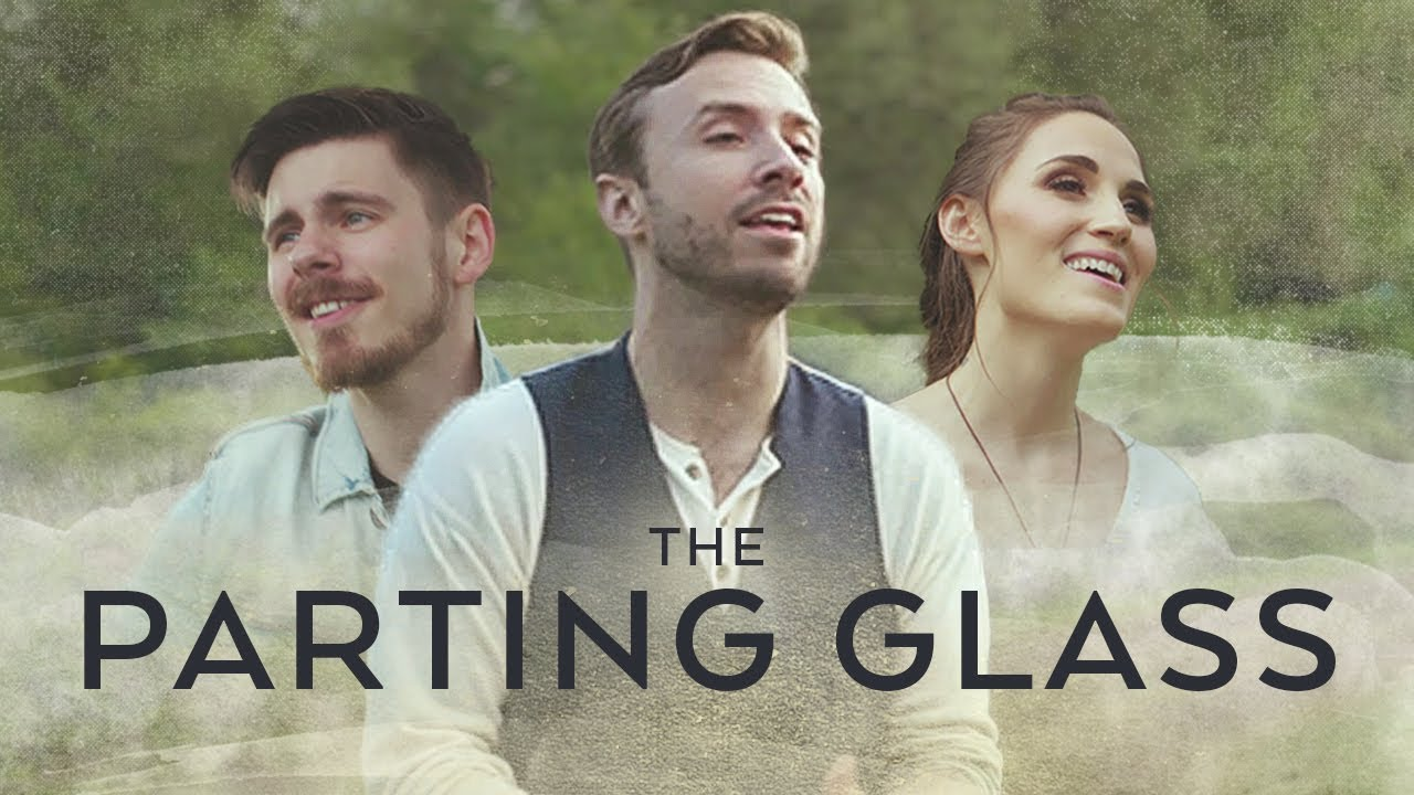 The Parting Glass – Peter Hollens feat. The Hound + The Fox