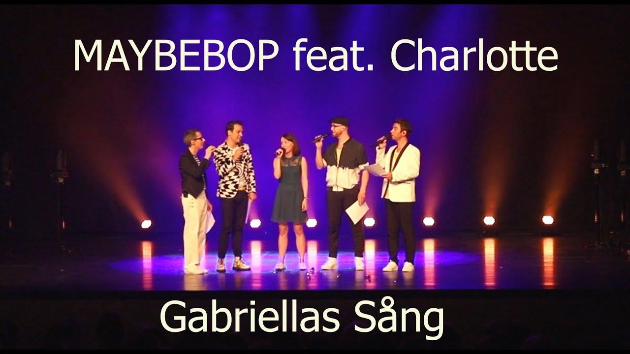 "MAYBEBOP feat. Charlotte – ""Gabriellas Sa?ng"" aus ""Wie im Himmel"""