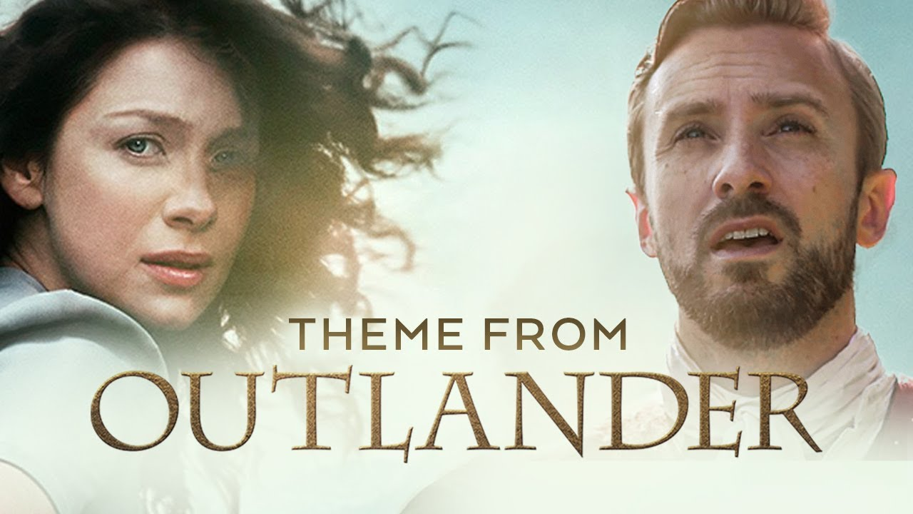 Outlander Theme – The Skye Boat Song