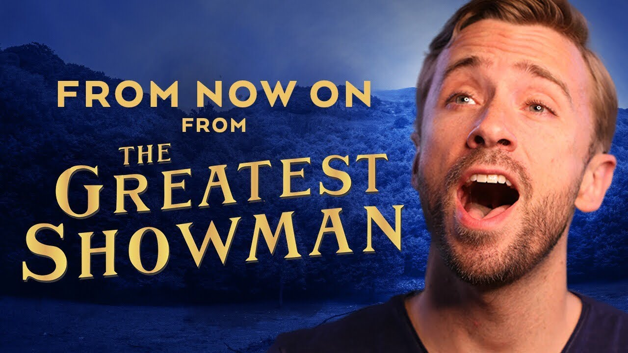 From Now On – The Greatest Showman