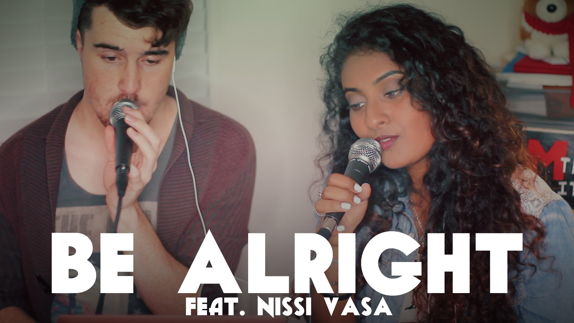 Be Alright feat. Nissi Vasa