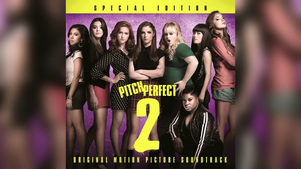 Any Way You Want It | Pitch Perfect 2