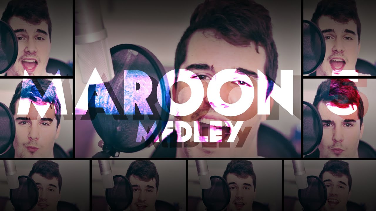 MAROON 5 MEDLEY