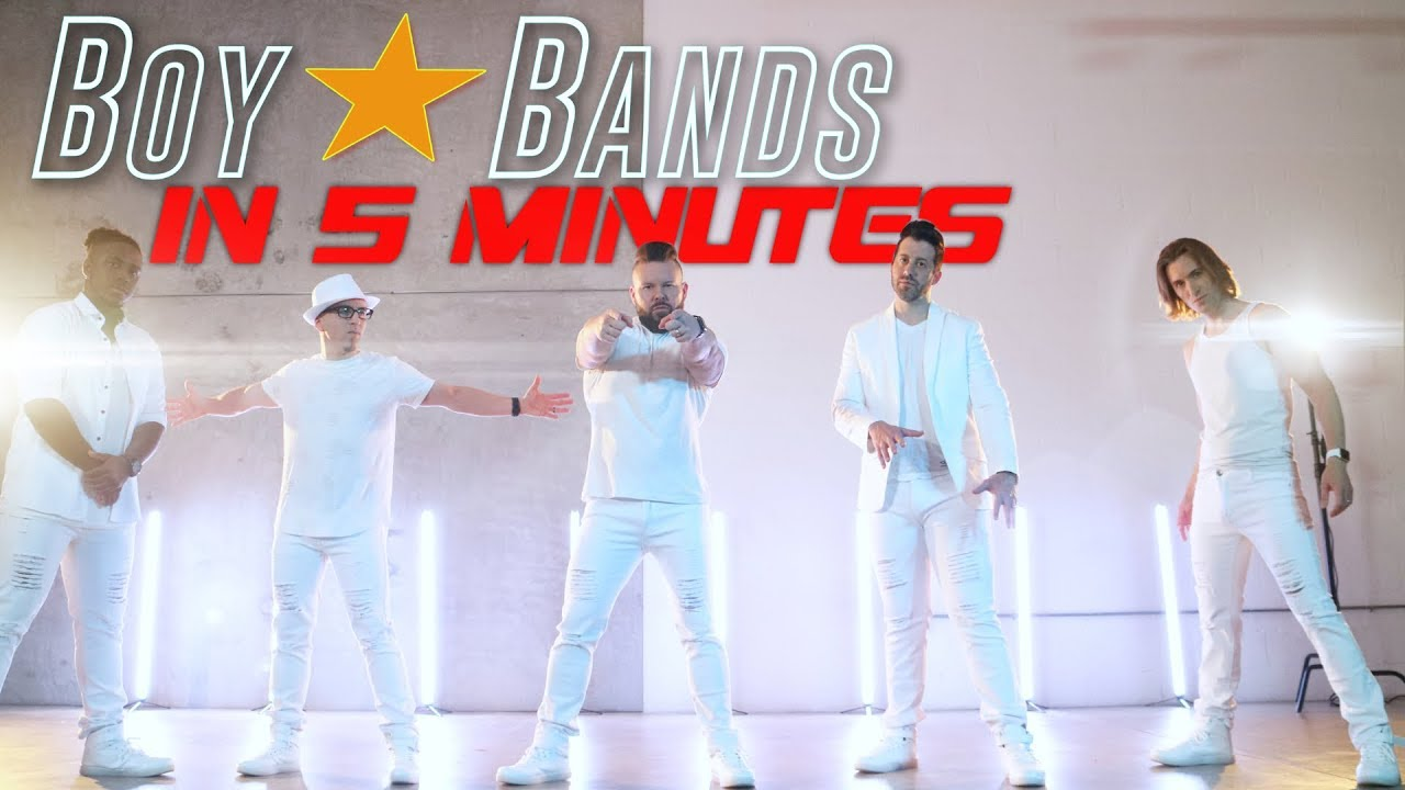 BOY BANDS IN 5 MINUTES