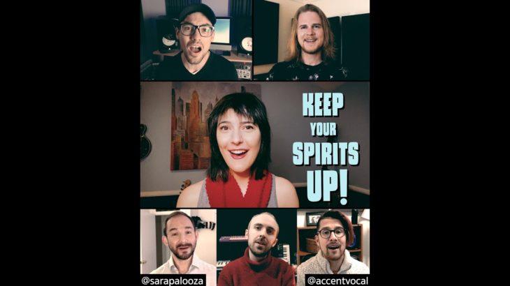 Keep Your Spirits Up