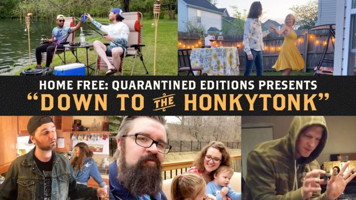 Home Free – Down to the Honkytonk (Official Video)