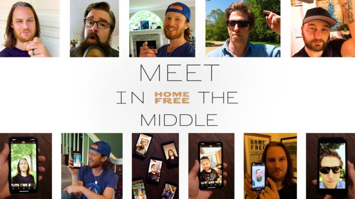 Home Free – Meet in the Middle