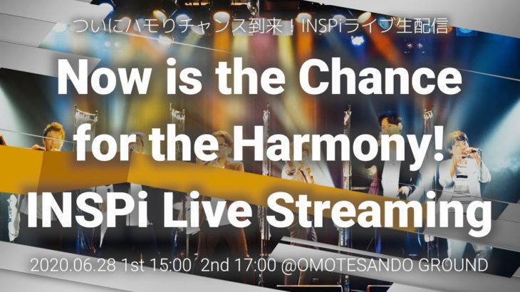 """Digest Video of """"Now is he Chance for the Harmony! INSPi Live Steaming"""" / INSPi"""