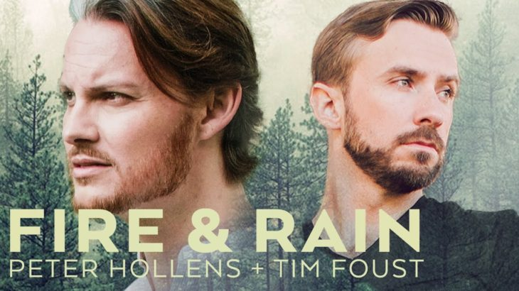 Fire and Rain (James Taylor Cover) – Peter Hollens feat  Tim Foust