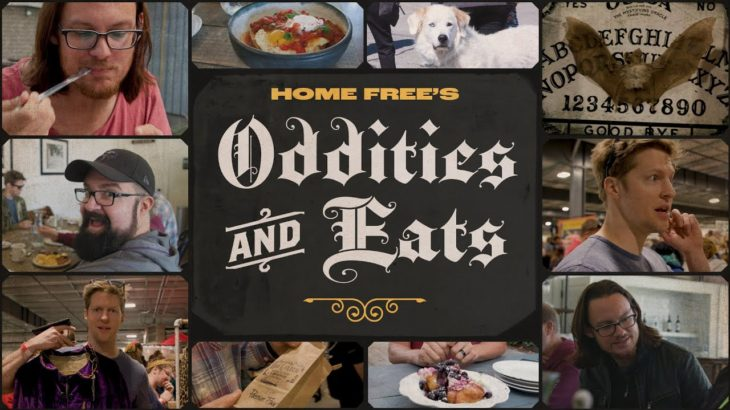 Home Free – Oddities and Eats
