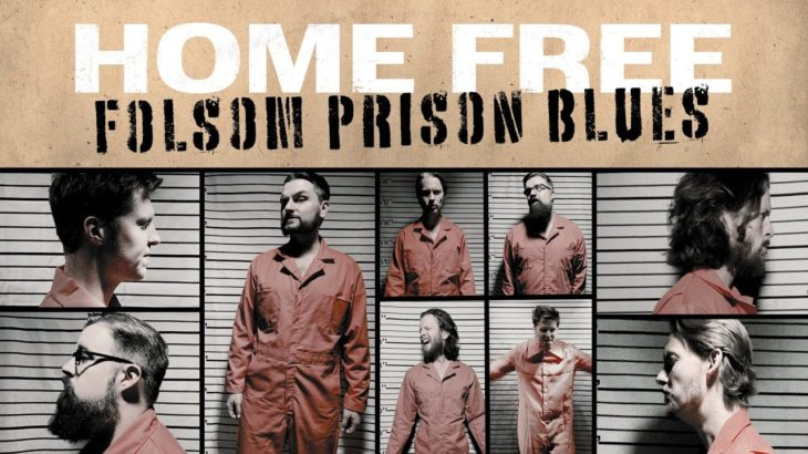 Home Free – Folsom Prison Blues