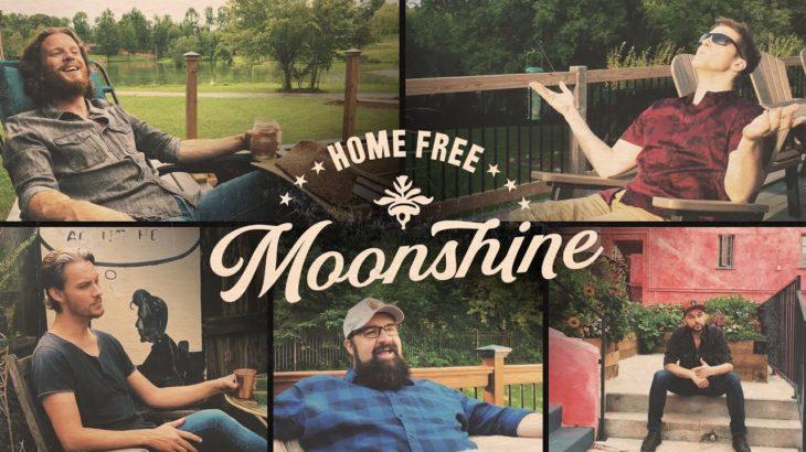 Home Free – Moonshine