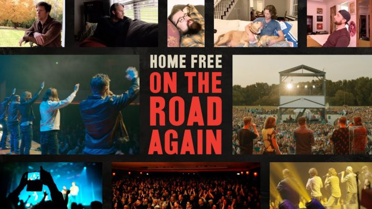 Home Free – On the Road Again