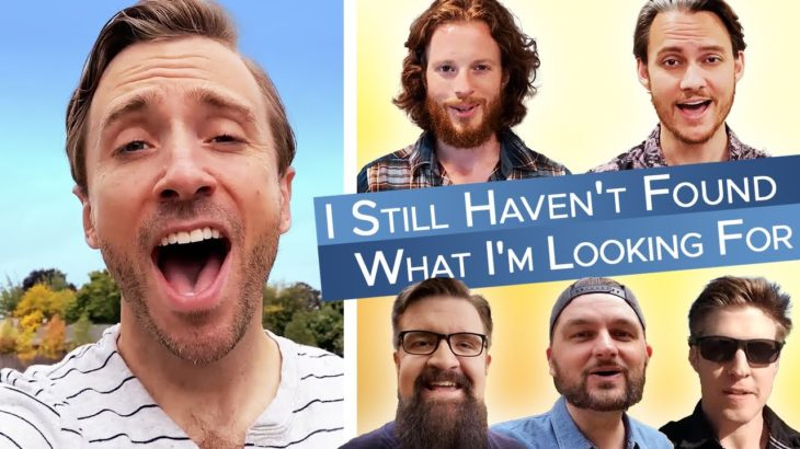I Still Haven't Found What I'm Looking For (U2 Cover) Peter Hollens feat. Home Free