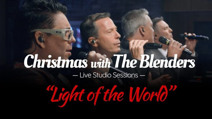 Light of the World – The Blenders (The Live Holiday Sessions 2020)