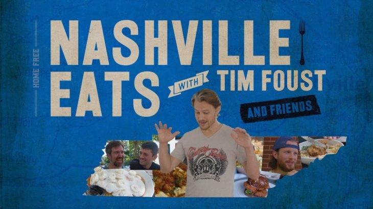 Nashville Eats with Tim Foust and Friends!