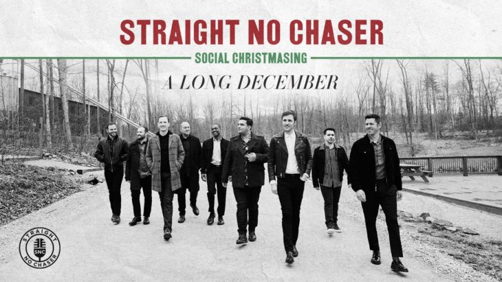 Straight No Chaser – A Long December [Official Audio]