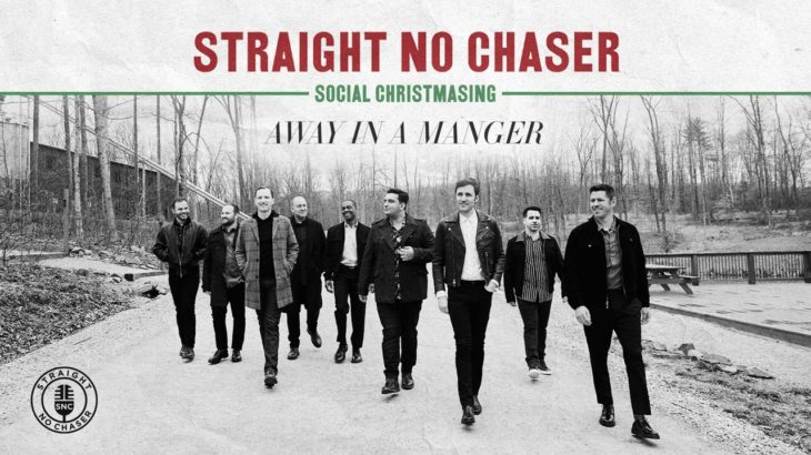 Straight No Chaser – Away In A Manger [Official Audio]