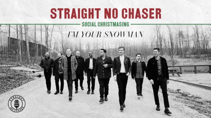 Straight No Chaser – I'm Your Snowman [Official Audio]