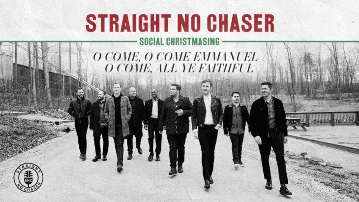 Straight No Chaser – O Come, O Come Emmanuel / O Come, All Ye Faithful [Official Audio]
