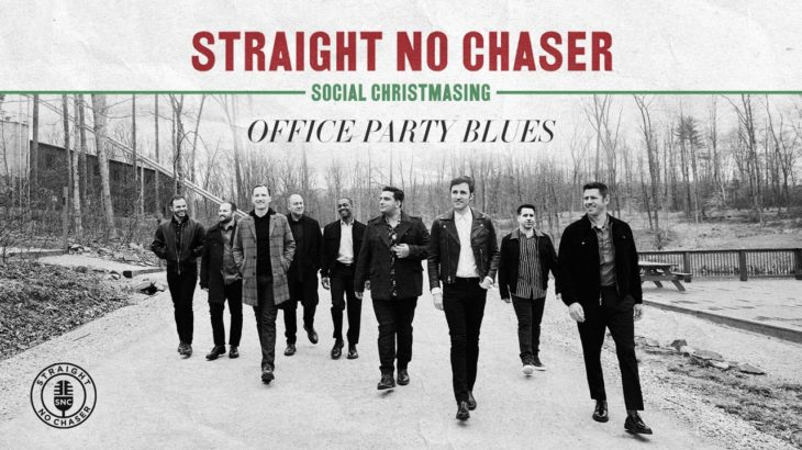 Straight No Chaser – Office Party Blues [Official Audio]