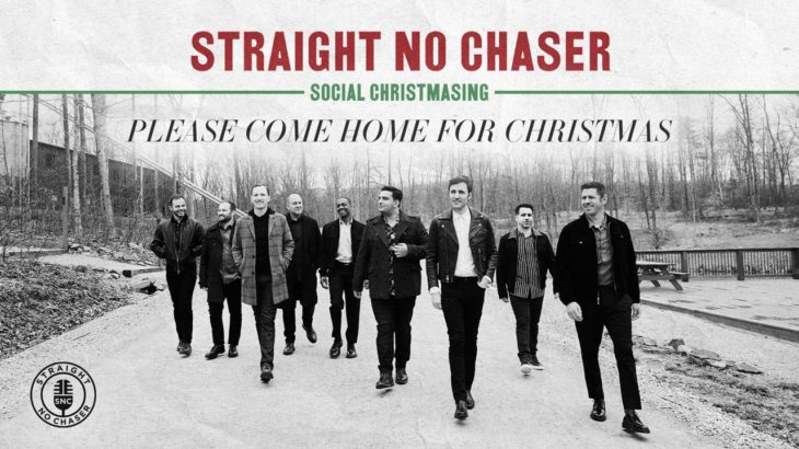 Straight No Chaser – Please Come Home For Christmas [Official Audio]