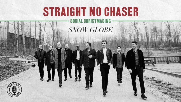 Straight No Chaser – Snow Globe [Official Audio]