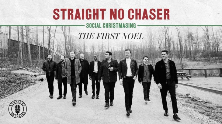 Straight No Chaser – The First Noel [Official Audio]
