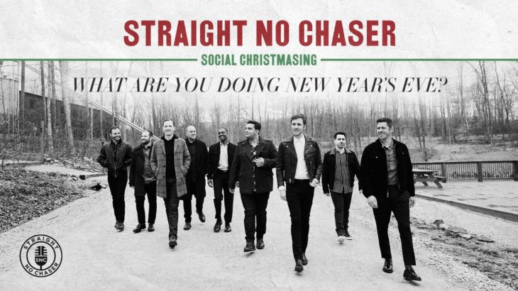 Straight No Chaser – What Are You Doing New Years Eve [Official Audio]