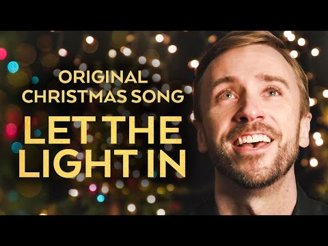 A Christmas Song for 2020: Let the Light In (Peter Hollens Original)