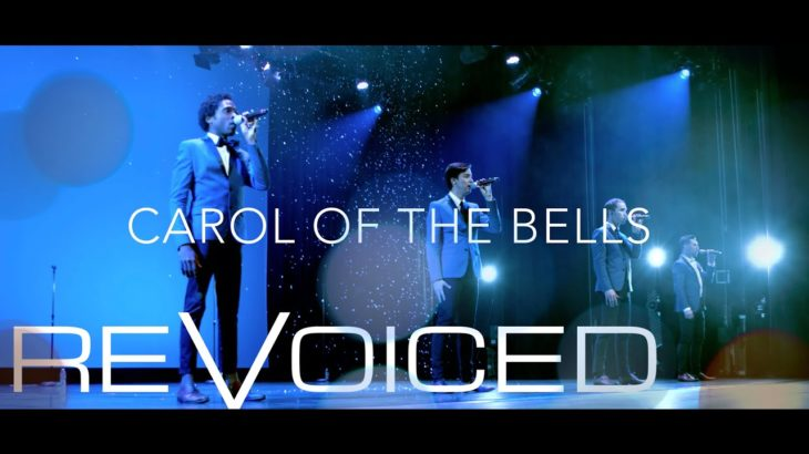 Carol of The Bells | REVOICED