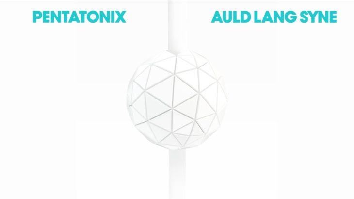 [OFFICIAL AUDIO] Auld Lang Syne – Pentatonix