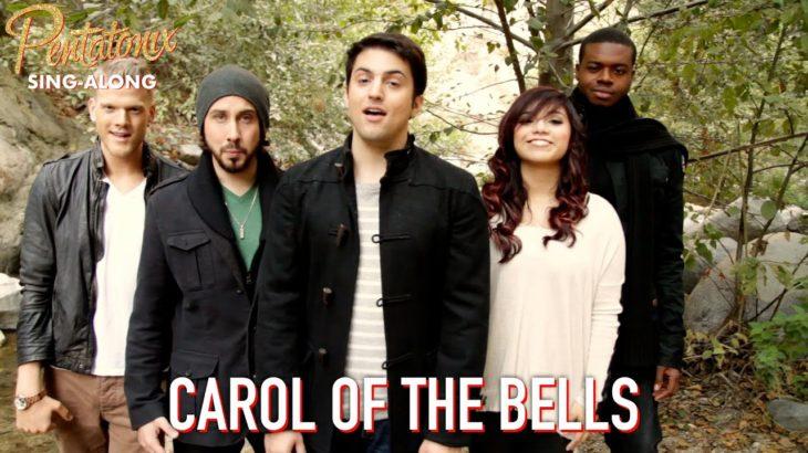 [SING-ALONG VIDEO] Carol of the Bells – Pentatonix