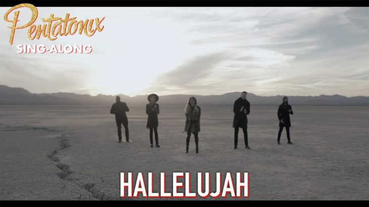 [SING-ALONG VIDEO] Hallelujah – Pentatonix