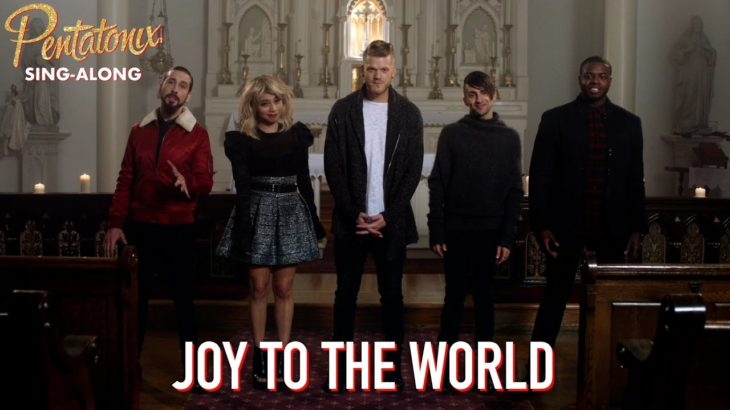 [SING-ALONG VIDEO] Joy To The World – Pentatonix