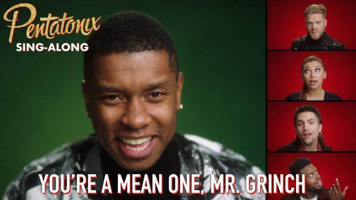 [SING-ALONG VIDEO] You're A Mean One, Mr. Grinch – Pentatonix