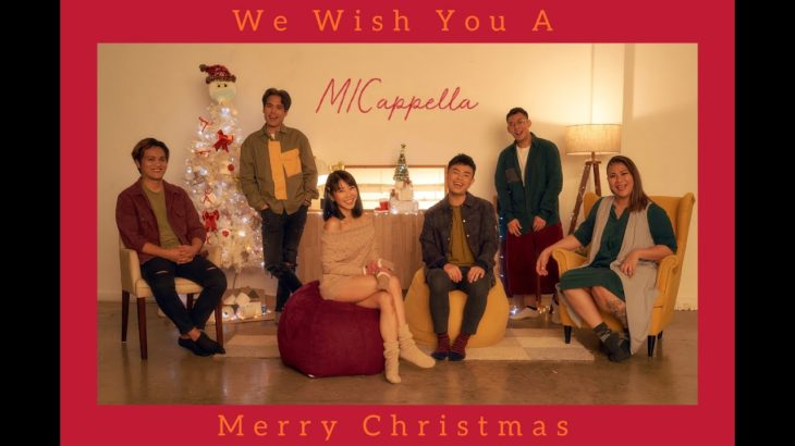 We Wish You A Merry Christmas – MICappella