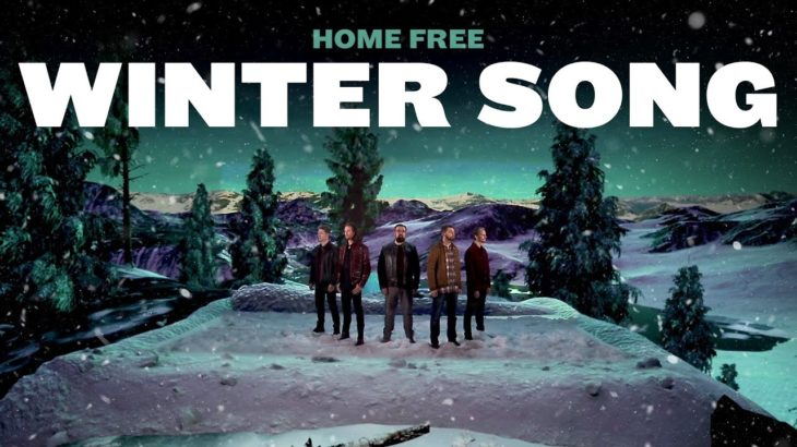 Home Free – WINTER SONG