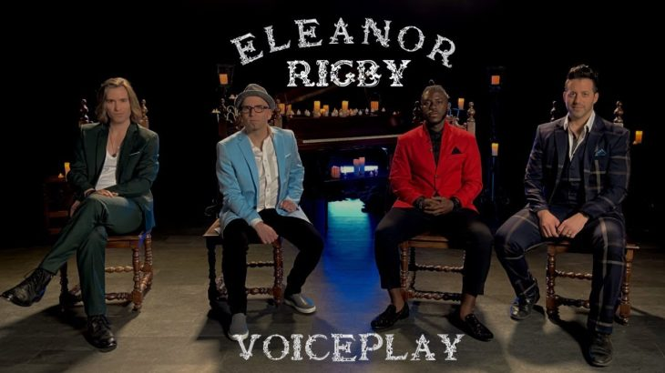 Eleanor Rigby | VoicePlay A Cappella