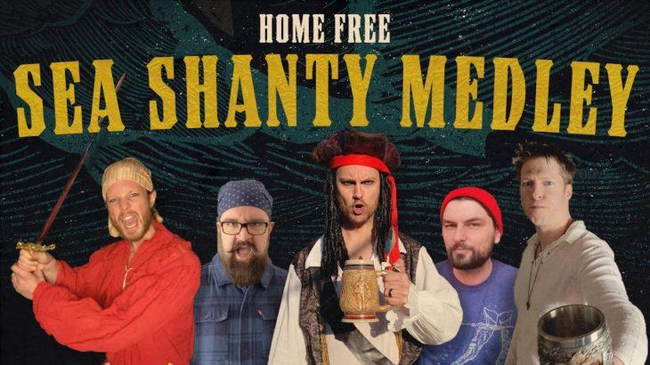 Home Free – Sea Shanty Medley