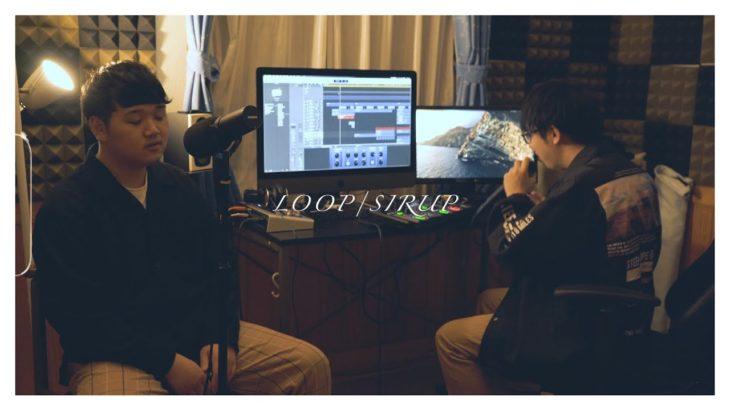 LOOP/SIRUP (アカペラ cover)