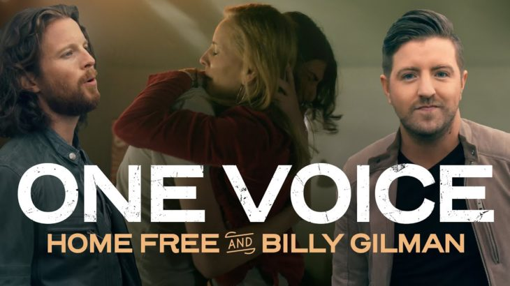 Home Free – One Voice Ft. Billy Gilman