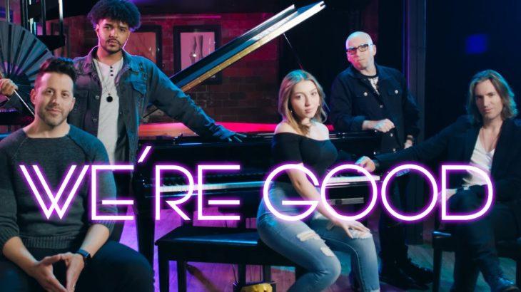 WE'RE GOOD | VoicePlay Feat. Adriana Arellano & Cesar De La Rosa