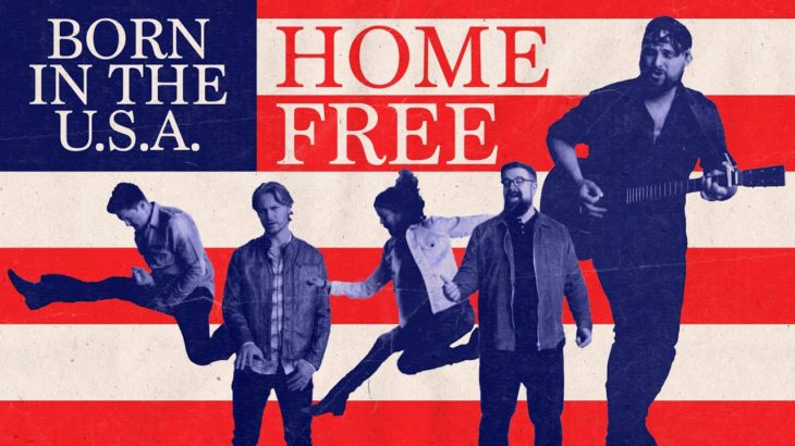 Home Free – Born In The USA