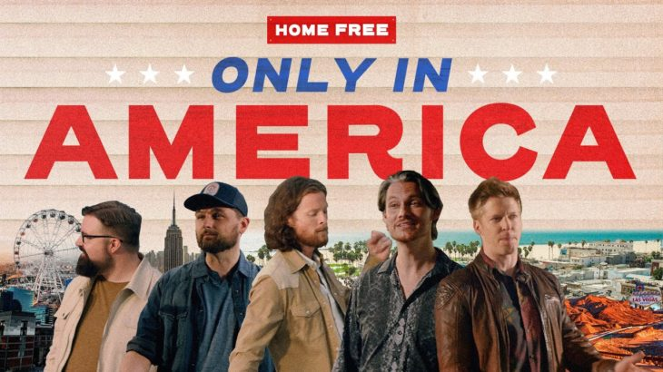 Home Free – Only In America